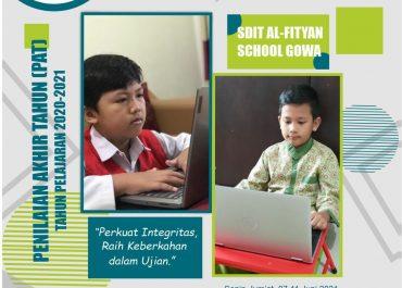 Penilaian Akhir Tahun (PAT) SDIT Al-Fityan School Gowa TP. 2020/2021